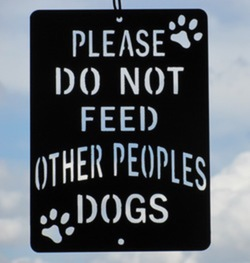 Please Do Not Feed Other Dogs Sign
