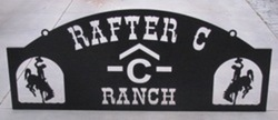 Rafter C Ranch Sign