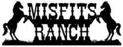 Misfits Ranch Sign