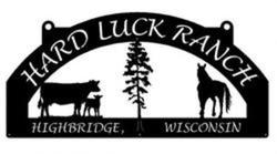 Hard Luck Ranch Sign