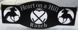 Heart On a Hill Ranch Sign