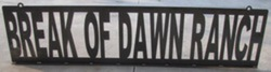 Break of Dawn Ranch Sign